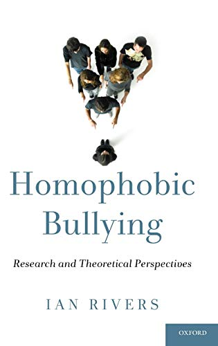 9780195160536: Homophobic Bullying: Research and Theoretical Perspectives