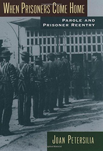9780195160864: When Prisoners Come Home: Parole and Prisoner Reentry (Studies in Crime and Public Policy)