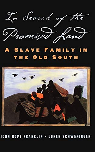 9780195160888: In Search of the Promised Land: A Slave Family in the Old South (New Narratives in American History)