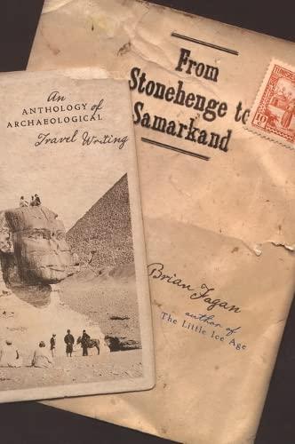 9780195160918: From Stonehenge to Samarkand: An Anthology of Archaeological Travel Writing