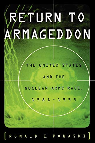 9780195160987: Return to Armageddon: The United States and the Nuclear Arms Race, 1981-1999