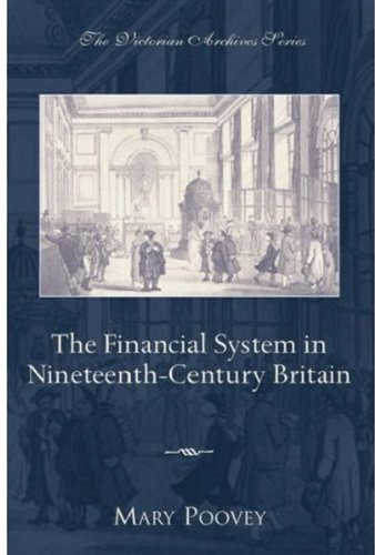 9780195161021: The Financial System in Nineteenth-Century Britain (Victorian Archives Series)
