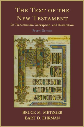 9780195161229: The Text of the New Testament: Its Transmission, Corruption, and Restoration (4th Edition)