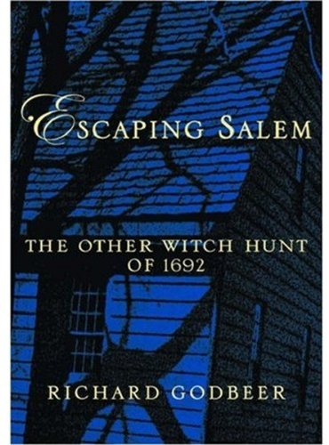 9780195161298: Escaping Salem: The Other Witch Hunt of 1692 (New Narratives in American History)