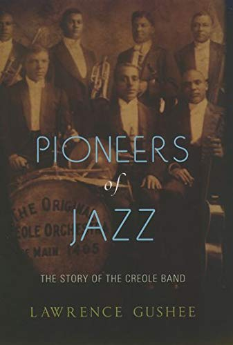 9780195161311: Pioneers of Jazz: The Story of the Creole Band