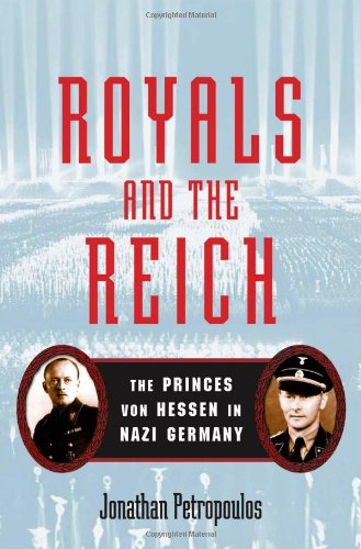 9780195161335: Royals and the Reich: The Princes von Hessen in Nazi Germany