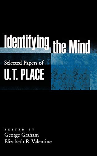 Identifying the mind : selected papers of U.T. Place.: Place, U. T.