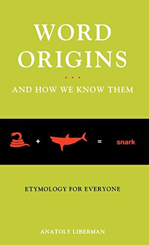 9780195161472: Word Origins ... and How We Know Them: Etymology for Everyone