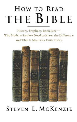 9780195161496: How to Read the Bible: History, Prophecy, Literature--Why Modern Readers Need to Know the Difference and What It Means for Faith Today