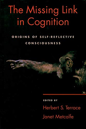 9780195161564: The Missing Link in Cognition: Origins of self-reflective consciousness