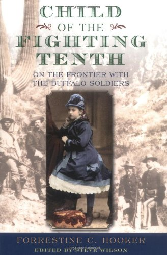 9780195161588: Child of the Fighting Tenth: On the Frontier with the Buffalo Soldiers