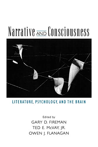 9780195161724: Narrative and Consciousness: Literature, Psychology and the Brain