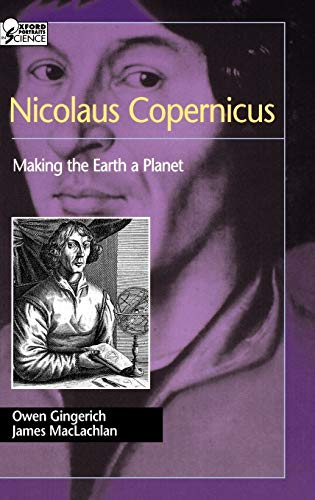 9780195161731: Nicolaus Copernicus: Making the Earth a Planet