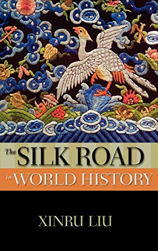9780195161748: The Silk Road in World History (New Oxford World History)