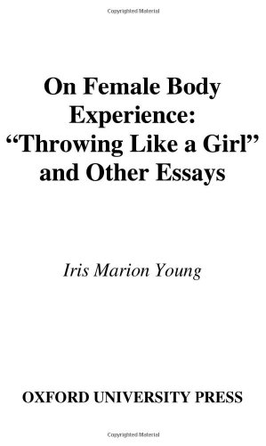 9780195161922: On Female Body Experience:Throwing Like a Girl and Other Essays (Studies in Feminist Philosophy)