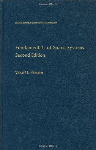 9780195162059: Fundamentals of Space Systems (Johns Hopkins University Applied Physics Laboratory Series in Science & Engineering)