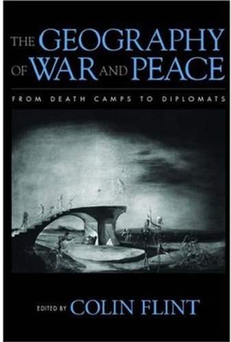9780195162080: The Geography of War and Peace: From Death Camps to Diplomats