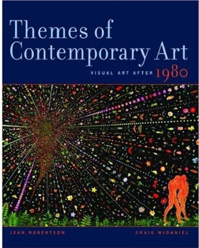 Themes Of Contemporary Art: Visual Art After 1980 By Jean