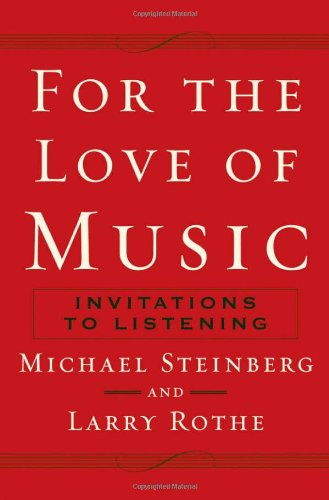 9780195162165: For the Love of Music: Invitations to Listening