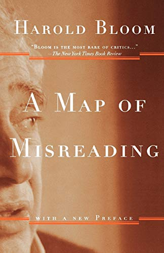 9780195162219: A Map of Misreading: with a New Preface