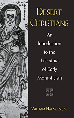9780195162226: Desert Christians: An Introduction to the Literature of Early Monasticism