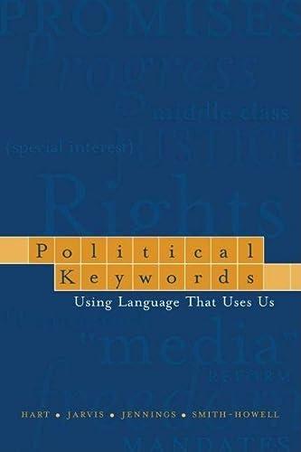 9780195162394: Political Keywords: Using Language that Uses Us