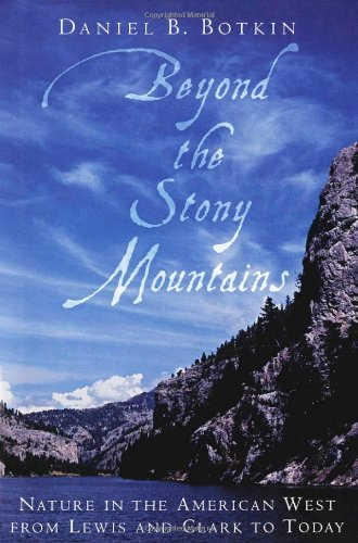 9780195162431: Beyond the Stony Mountains: Nature in the American West from Lewis and Clark to Today