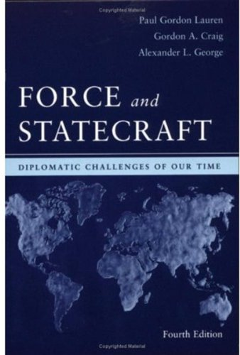 9780195162486: Force and Statecraft: Diplomatic Problems of Our Time