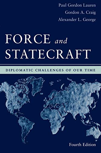 9780195162493: Force and Statecraft: Diplomatic Challenges of Our Time