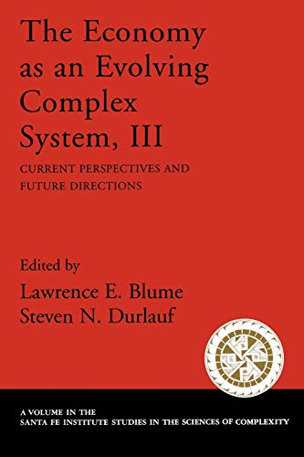 9780195162592: The Economy As an Evolving Complex System, III: Current Perspectives and Future Directions (Santa Fe Institute Studies on the Sciences of Complexity)