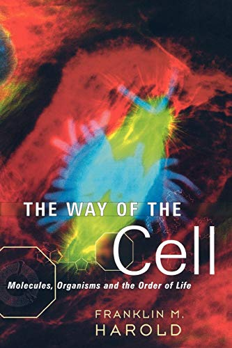 9780195163384: The Way of the Cell: Molecules, Organisms, and the Order of Life