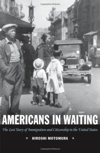 9780195163452: Americans in Waiting: The Lost Story of Immigration and Citizenship in the United States