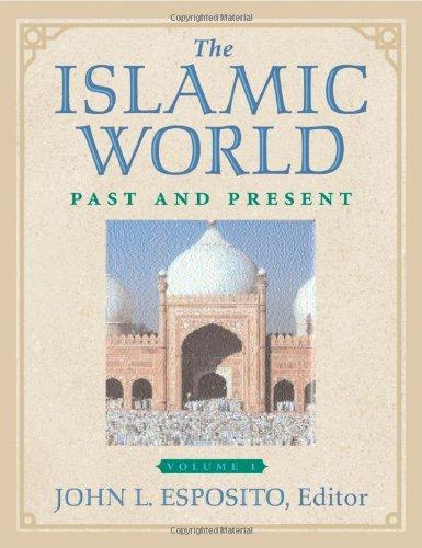 The Islamic world : past and present.: Esposito, John L. (ed.)
