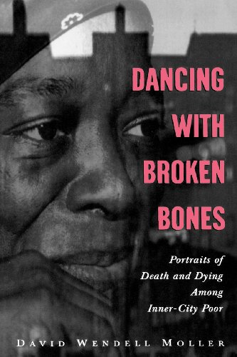 9780195165265: Dancing with Broken Bones: Portraits of Death and Dying among Inner-City Poor