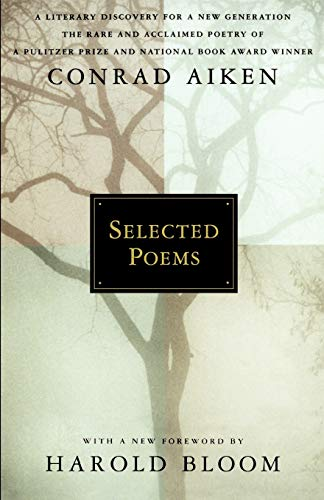 Selected Poems: Conrad Aiken