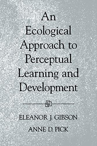 9780195165494: An Ecological Approach to Perceptual Learning and Development