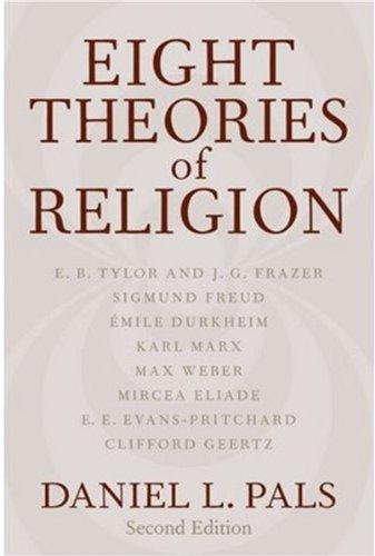 9780195165708: Eight Theories of Religion