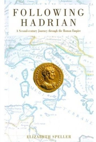 9780195165760: Following Hadrian: A Second-Century Journey Through the Roman Empire