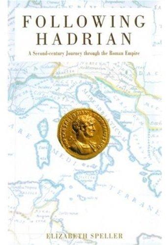 9780195165760: Following Hadrian: A Second-Century Journey through the Roman Empire