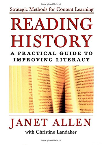 Reading History: A Practical Guide to Improving: Janet Allen, Christine