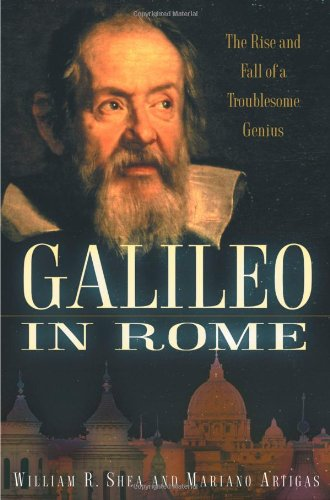 9780195165982: Galileo in Rome: The Rise and Fall of a Troublesome Genius