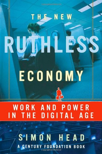 9780195166019: The New Ruthless Economy: Work and Power in the Digital Age