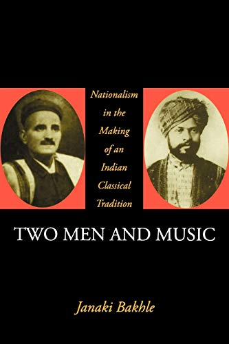 Two Men and Music: Nationalism in the: Janaki Bakhle