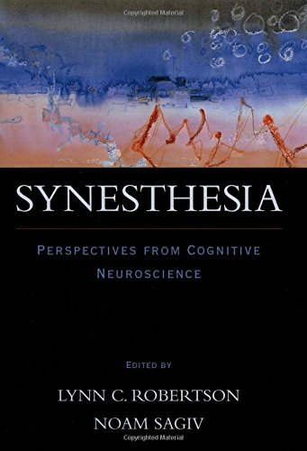 9780195166231: Synesthesia: Perspectives from Cognitive Neuroscience