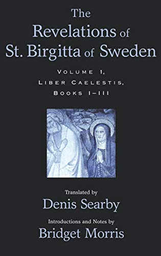 9780195166446: The Revelations of St. Birgitta of Sweden: Volume I: Liber Caelestis, Books I-III: Bks. 1-3