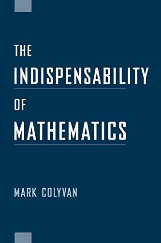 9780195166613: The Indispensability of Mathematics (Oxford University Press Paperback)