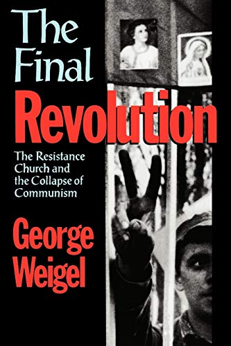 9780195166644: The Final Revolution: The Resistance Church and the Collapse of Communism