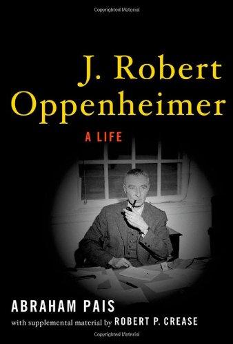9780195166736: J. Robert Oppenheimer: A Life