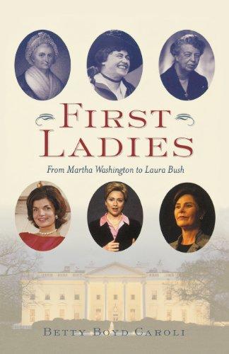 9780195166767: First Ladies: From Martha Washington to Laura Bush