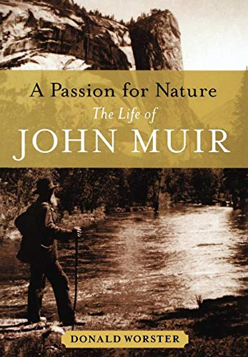 9780195166828: A Passion for Nature: The Life of John Muir